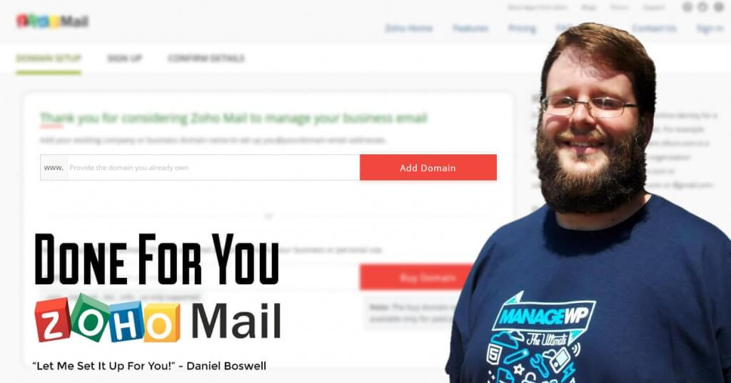 Done For You Zoho Mail
